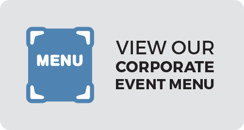 View our Corporate Event Menu