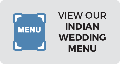 View our Indian Wedding Menu